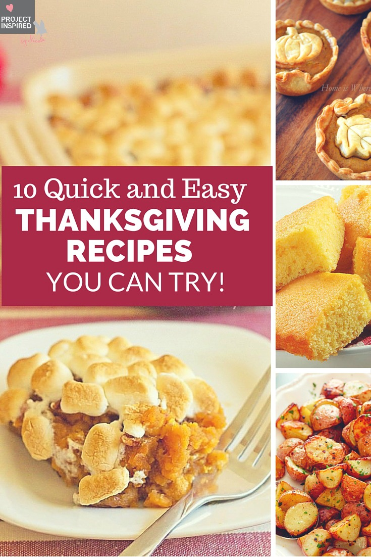 10 Quick and Easy Thanksgiving Recipes You Can Try ...