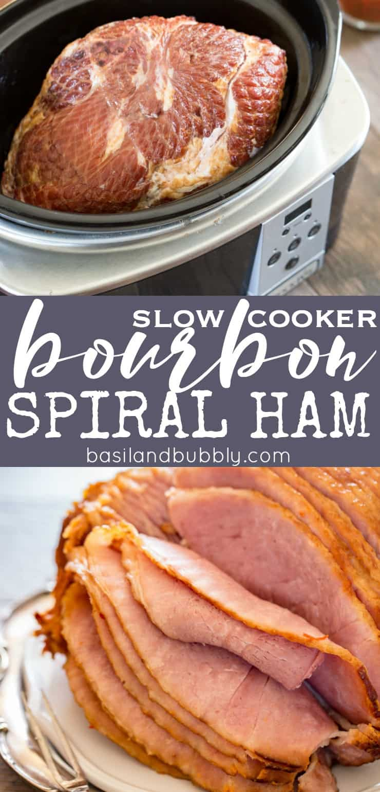Brown Sugar Bourbon Slow Cooker Spiral Ham - Basil And Bubbly
