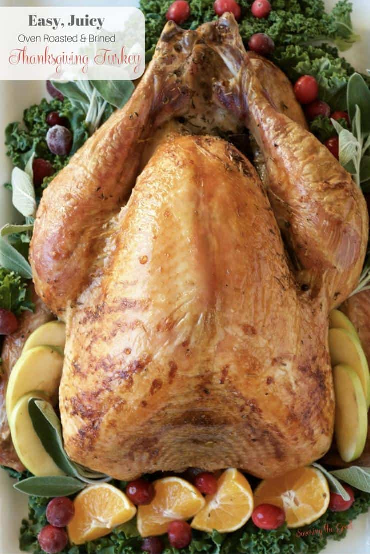 Easy, Juicy, Oven Roasted, Brined Thanksgiving Turkey, Recipe