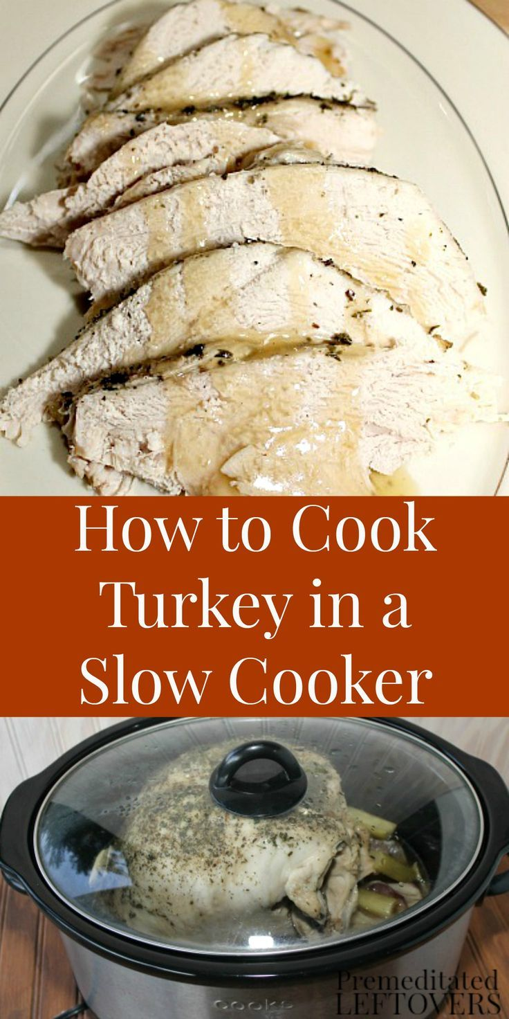How to cook a turkey in a slow cooker. Use this slow ...