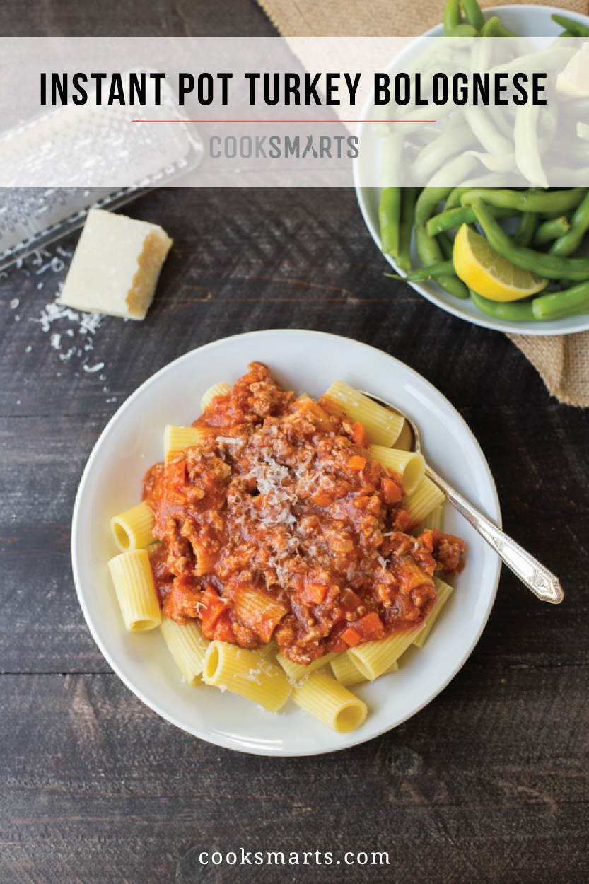 Instant Pot Turkey Bolognese Recipe | Cook Smarts