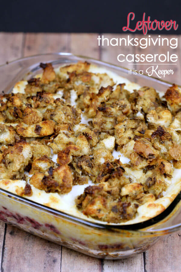 Leftover Thanksgiving Casserole   It Is a Keeper