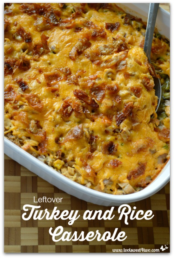 Leftover Turkey and Rice Casserole - Toot Sweet 4 Two