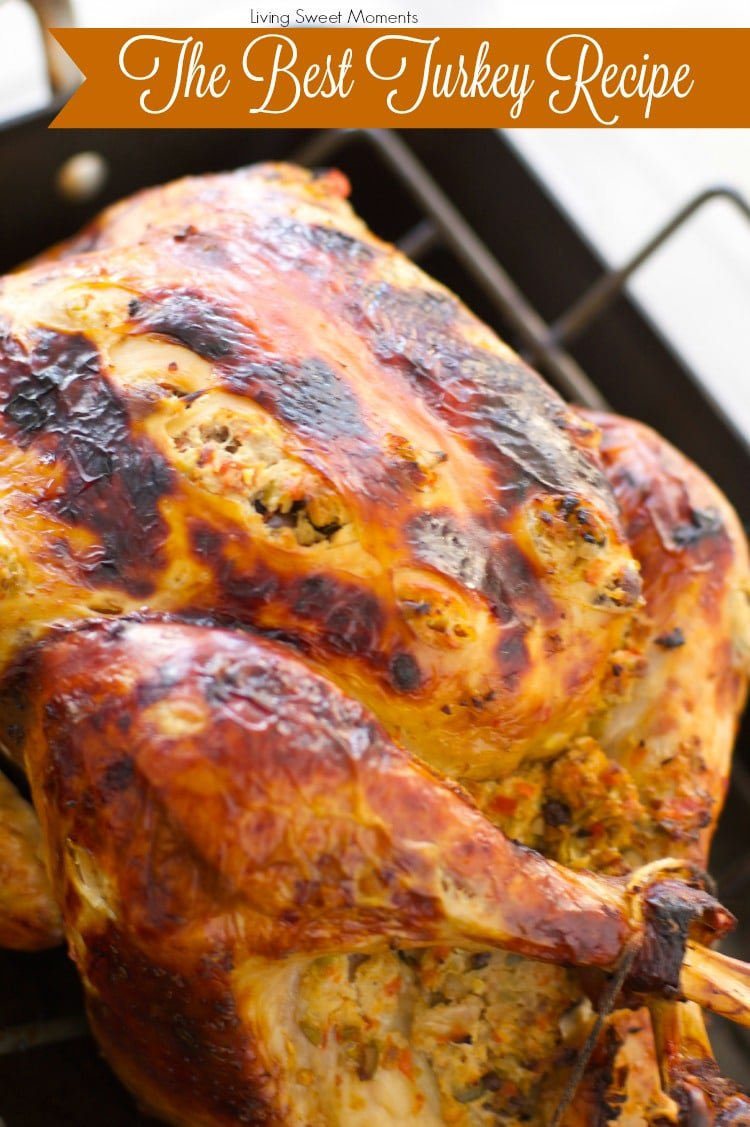 The World's Best Turkey Recipe - A Tutorial - Living Sweet ...